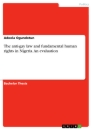 Title: The anti-gay law and fundamental human rights in Nigeria. An evaluation