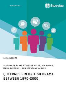 Titel: Queerness in British Drama between 1890-2000