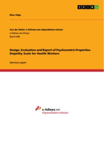 Title: Design, Evaluation and Report of Psychometric Properties. Empathy Scale for Health Workers