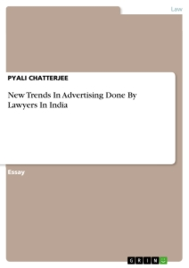 Titel: New Trends In Advertising Done By Lawyers In India