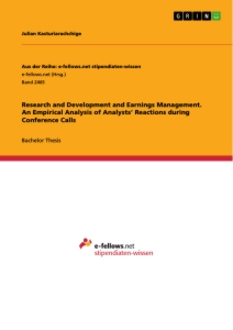 Title: Research and Development and Earnings Management. An Empirical Analysis of Analysts' Reactions during Conference Calls