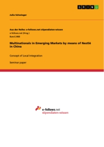 Title: Multinationals in Emerging Markets by means of Nestlé in China