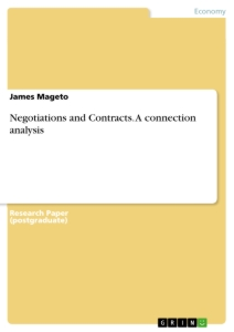 Title: Negotiations and Contracts. A connection analysis