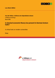 Titel: Is classical economic theory too present in German lecture halls?