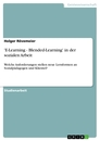 Title: 'E-Learning - Blended-Learning' in der sozialen Arbeit