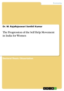 Title: The Progression of the Self Help Movement in India for Women