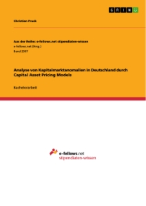 Title: Analyse von Kapitalmarktanomalien in Deutschland durch Capital Asset Pricing Models