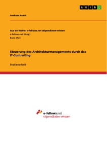 Titel: Steuerung des Architekturmanagements durch das IT-Controlling
