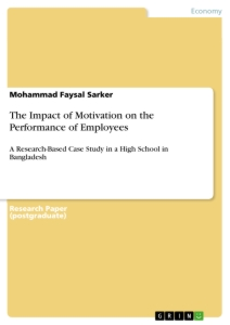 Title: The Impact of Motivation on the Performance of Employees