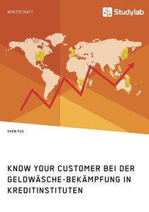 Title: Know Your Customer bei der Geldwäsche-Bekämpfung in Kreditinstituten