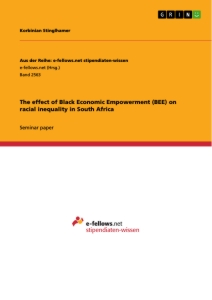 Title: The effect of Black Economic Empowerment (BEE) on racial inequality in South Africa