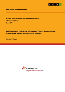 Titel: Evaluation of claims on distressed firms. A conceptual framework based on structural models