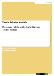 Titel: Passanger Safety in the Light Railway Transit System