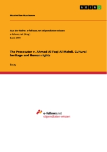 Title: The Prosecutor v. Ahmad Al Faqi Al Mahdi. Cultural heritage and Human rights