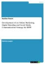 Title: Development of an Online Marketing, Digital Branding and Social Media Communication Strategy for BMW