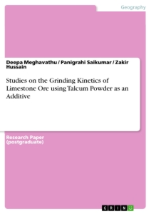 Title: Studies on the Grinding Kinetics of Limestone Ore using Talcum Powder as an Additive