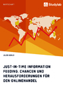 Title: Just-in-Time Information Feeding. Chancen und Herausforderungen für den Onlinehandel