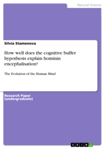 Title: How well does the cognitive buffer hypothesis explain hominin encephalisation?
