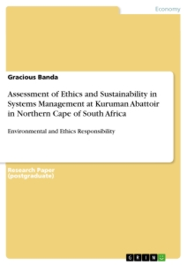 Title: Assessment of Ethics and Sustainability in Systems Management at Kuruman Abattoir in Northern Cape of South Africa
