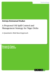 Title: A Proposed Oil Spill Control and Management Strategy for Niger Delta