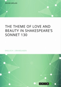 The Theme Of Love And Beauty In Shakespeares Sonnet   Publish  The Theme Of Love And Beauty In Shakespeares Sonnet