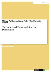 Title: The New Legal Framework for Car Distribution