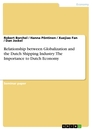 Title: Relationship between Globalization and the Dutch Shipping Industry: The Importance to Dutch Economy