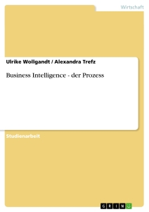 Title: Business Intelligence - der Prozess