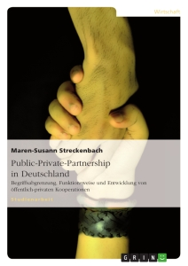 Titel: Public-Private-Partnership in Deutschland