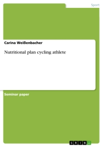 Titel: Nutritional plan cycling athlete