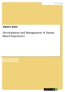 Title: Development and Management of Nature Based Experience