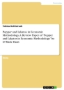 "Titel: Popper and Lakatos in Economic Methodology. A Review Paper of ""Popper and Lakatos in Economic Methodology"" by D. Wade Hans"