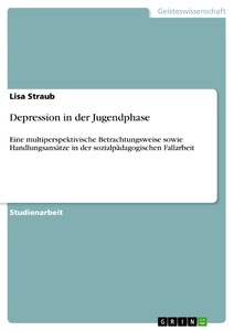 Titel: Depression in der Jugendphase