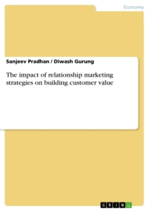 Title: The impact of relationship marketing strategies on building customer value