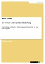 Title: In- versus Out-Supplier Marketing