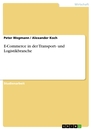 Title: E-Commerce in der Transport- und Logistikbranche