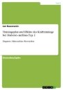 Titel: Trainingsplan und Effekte des Krafttrainings bei Diabetes mellitus Typ 2
