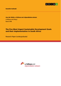Title: The Five Most Urgent Sustainable Development Goals and their Implementation in South Africa