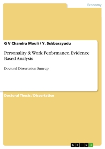 Title: Personality & Work Performance. Evidence Based Analysis