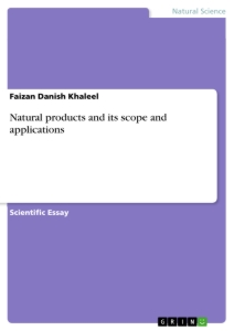 Title: Natural products and its scope and applications