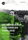 Title: Unterwegs zur missionalen Theologie. Texte. Thesen. Referate