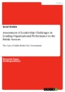 Title: Assessment of Leadership Challenges in Leading Organizational Performance in the Public Sectors