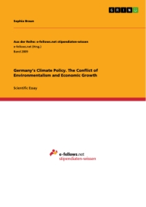 Title: Germany's Climate Policy. The Conflict of Environmentalism and Economic Growth
