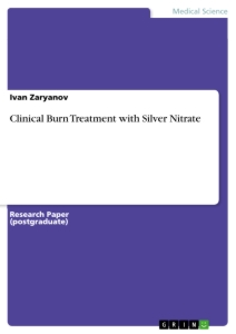 Titel: Clinical Burn Treatment with Silver Nitrate
