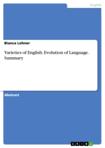 Title: Varieties of English. Evolution of Language. Summary