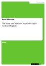 Title: The Army and Marine Corps Joint Light Tactical Program