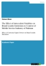Title: The Effect of Antecedent Variables on Brand Loyalty Intentions in Context of Mobile Service Industry of Pakistan