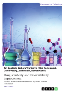 Title: Drug solubility and bioavailability improvement. Possible methods with emphasis on liquisolid systems formulation