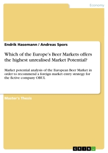 Titel: Which of the Europe's Beer Markets offers the highest unrealised Market Potential?