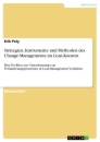 Title: Strategien, Instrumente und Methoden des Change-Managements im Lean-Kontext